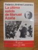 LA ULTIMA SALIDA DE MANUEL AZAÑA. Federico Jimenez Losantos