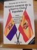 Historia Esencial de la Guerra Civil Española : Todos Los Problemas Resueltos, Sesenta Años Después. . Cierva, Ricardo de la