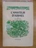 L'AMATEUR D'ABIMES. SAMIVEL