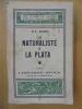 LE NATURALISTE A LA PLATA. HUDSON W.-H.