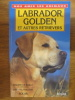 Labrador, golden et autres retrievers. Philippe de Wailly