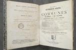 Dictionnaire général en une seule série alphabétique des communes de France et des colonies, comprenant la nomenclature complète des communes, donnant ...