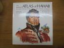 The Illustrated Atlas of Hawaii: An Island Heritage Book with a History of Hawaii. Gavin Daws