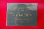 L'ALGERIE. Centenaire de l'Algérie.. Georges Rozet