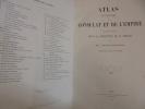 Atlas de l histoire du consulat et de l'empire.. THIERS