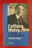 L'AFFAIRE MALVY le Dreyfus de la Grande Guerre. Jean-Yves Le Naour