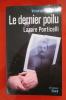 LE DERNIER POILU, Lazare Ponticelli. Véronique Fourcade