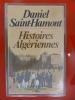 HISTOIRE ALGERIENNES . Daniel Saint-Hamont