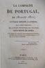 LA CAMPAGNE DE PORTUGAL en 1810 et 1811. Ouvrage, imprimé à Londres, qu'il était défendu de laisser pénétrer en France sous peine de mort..