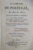 LA CAMPAGNE DE PORTUGAL en 1810 et 1811. Ouvrage, imprimé à Londres, qu'il était défendu de laisser pénétrer en France sous peine de mort. Troisième ...
