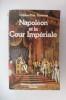 NAPOLEON et la COUR IMPERIALE.. Charles-Otto Zieseniss