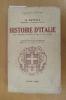 HISTOIRE D'ITALIE DE L'EMPIRE ROMAIN JUSQU'A NOS JOURS. . A. Savelli