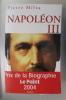NAPOLEON III. Pierre Milza