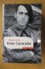 ALIAS CARACALLA. Daniel Cordier