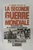 LA GRANDE HISTOIRE DE LA SECONDE GUERRE MONDIALE. En 10 tomes. De Septembre 1938 à Octobre 1946.. Pierre Montagnon