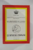 LE ROYAUME D'ESPAGNE : Vol IV. C.E.D.R.E. Cercle d'Etudes des Dynasties Royales Européennes
