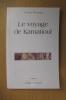 LE VOYAGE DE KARNATIOUL. Claude Duneton