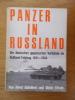 PANZER IN RUSSLAND. Die deutschen gepanzerten Verbände im Osten 1941-1944.. Horst Scheibert & Ulrich Elfrath