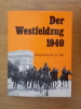 DER WESTFELDZUG 1940. Zeitgeschichte im Bild.. Gerhard Buck