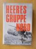HEERESGRUPPE NORD 1941-1945. Werner Haupt