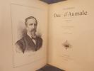 LE GENERAL DUC D'AUMALE 1822-1897.. François Bournand