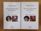 PORTRAITS DE LA REVOLUTION ET DE L'EMPIRE en 2 tomes.. Charles Nodier