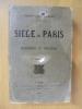 LE SIEGE DE PARIS. Impressions et Souvenirs. Troisième édition.. Francisque Sarcey