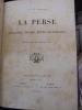 La Perse. Géographie, histoire, moeurs, gouvernement. Orné de 56 gravures. De Doncourt, A. S.