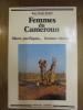 Femmes du Cameroun. Mères pacifiques, femmes rebelles. Collectif et Jean-Claude Barbier