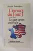 L'ENVERS DU JOUR J. Le Guet-apens américain.. Daniel Pierrejean