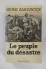 LA GRANDE HISTOIRE DES FRANCAIS SOUS L'OCCUPATION. En 7 tomes.. Henri Amouroux