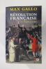 REVOLUTION FRANCAISE. Le Peuple et le Roi.. Max Gallo