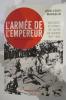 L'ARMEE DE L'EMPEREUR. Violences et crimes au Japon en guerre 1937-1945.. Jean-Louis Margolin