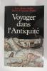 VOYAGER DANS L'ANTIQUITE.. Jean-Marie André & Marie-Françoise Baslez