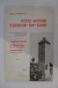 PETITE HISTOIRE D'ORADOUR-SUR-GLANE de la préhistoire à nos jours. La Tragédie du 10 Juin 1944 - Le Procés de Bordeaux - Le Procés de Berlin.. Albert ...