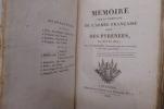 MEMOIRE SUR LA CAMPAGNE DE L'ARMEE FRANCAISE DITE DES PYRENEES. EN 1813 et 1814. J. Ph. Pellot
