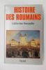 HISTOIRE DES ROUMAINS.. Catherine Durandin