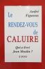 LE RENDEZ-VOUS DE CALUIRE, qui a livré Jean Moulin ? . André Figueras