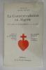 """LA CONTREREVOLUTION EN ALGERIE. """"Le combat de Robert Martel et de ses amis"""". Claude Mouton"""