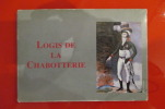 MEMORIAL DE VENDEE, Le logis de la Chabotterie.