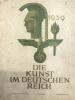 Les arts sous le Troisième Reich 3ème année, épisode 9 Septembre 1939,   Die Kunst im Dritten Reich - Ausgabe A - 3. Jahrgang. Folge 9. / September ...