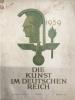 Les arts sous le Troisième Reich 3ème année, épisode 10 Octobre 1939,   Die Kunst im Dritten Reich - Ausgabe A - 3. Jahrgang. Folge 10. / Oktober ...