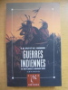Guerres Indiennes. Du Mayflower a Wounded Knee.. Utley, Robert M.; Washburn, Wilcomb E.