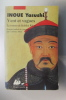 VENT et VAGUES. Le Roman de Kubilai Khan. Inoue Yasushi