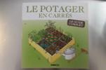 POTAGER EN CARRES. Le Guide Complet.. Karin Maucotel & Macha-Publishing