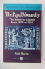 THE PAPAL MONARCHY. The Western Church from 1050 to 1250.. Colin Morris