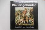 DIE LANGOBARDEN. Archäologie und Geschichte. . Wilfried Menghin