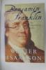 BENJAMIN FRANKLIN. An American Life.. Walter Isaacson