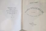 Clara d'Ellébeuse ou l'histoire d'une ancienne jeune fille.. Francis Jammes