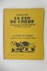 LA FIN DE CHERI. 34 bois originaux de Constant Le Breton et Paul Allier.. Colette